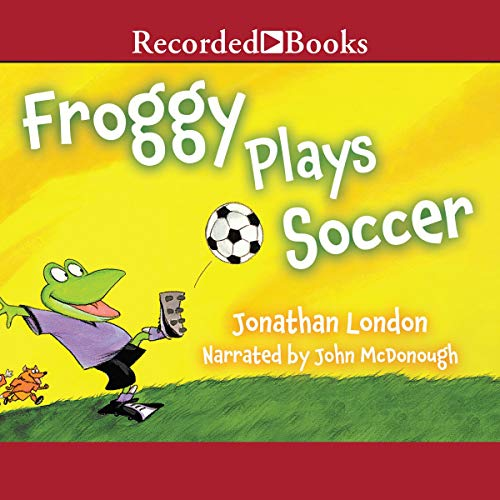 Froggy Plays Soccer audiobook cover art