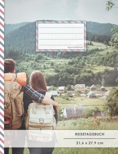 "Reistetagebuch: DIN A4, ""Bagpacker"", 70+ Seiten, Soft Cover, Register, Reisecheckliste • Original #GoodMemos Travel Journal • Reisenotizbuch zum Selberschreiben"
