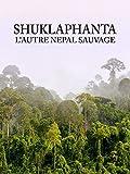 Shuklaphanta, l'autre Népal sauvage