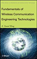 Fundamentals of Wireless Communication Engineering Technologies