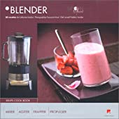 Blender - 50 Recettes de Catherine Madani de Catherine Madani