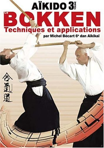 Aikido 3 - Bokken - Techniques et applications [Francia] [DVD]
