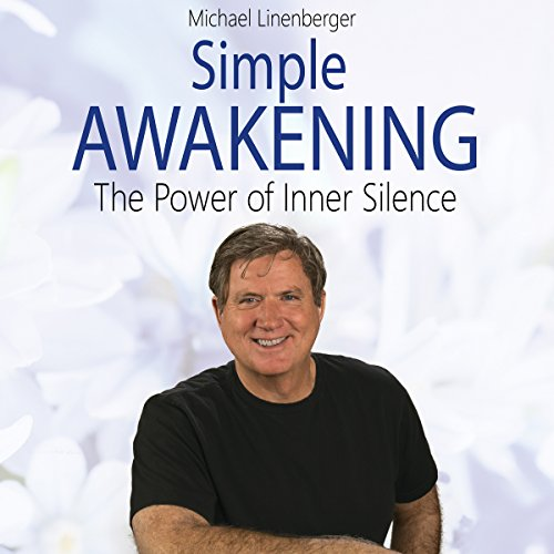 Simple Awakening: The Power of Inner Silence cover art