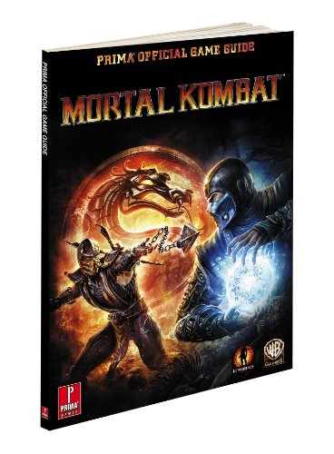 Mortal Kombat: Prima Official Game Guide: Prima's Official Game Guide