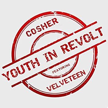 Youth in Revolt (feat. Velveteen)
