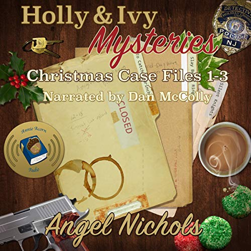 Holly and Ivy Mysteries: ChristmasCase Files 1-3  By  cover art
