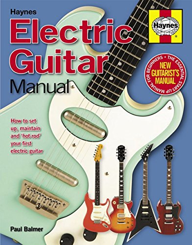 Paul Balmer: Haynes Electric Guitar manual. Para Guitarra eléctrica