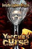 Yaccub's Curse (English Edition)