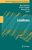 Loudness (Springer Handbook of Auditory Research, 37)