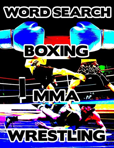 Boxing MMA Wrestling: Contact Sports Word Search Finder Activity Puzzle Game Book Large Print Size Pro Mixed Martial Arts Theme Design Soft Cover