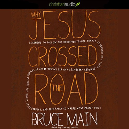 Why Jesus Crossed the Road audiobook cover art