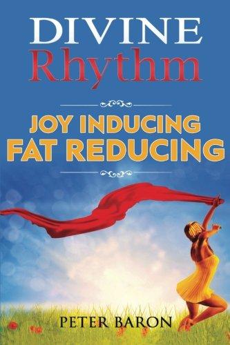 Divine Rhythm: Joy Inducing Fat Reducing