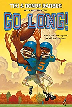 Go Long! (Barber Game Time Books) by [Ronde Barber, Tiki Barber]