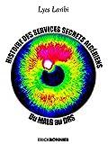 Histoire des services secrets Algériens - Du MALG au DRS