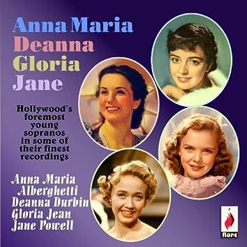 Anna Maire, Deanna, Gloria, Jane