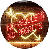 No Requests No Regrets Room Home Display Decoration Dual Color LED看板 ネオンプレート サイン 標識 赤色 + 黄色 600 x 400mm st6s64-i3191-ry
