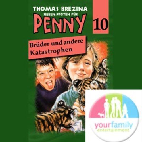 Brüder und andere Katastrophen (Sieben Pfoten für Penny 10) Titelbild