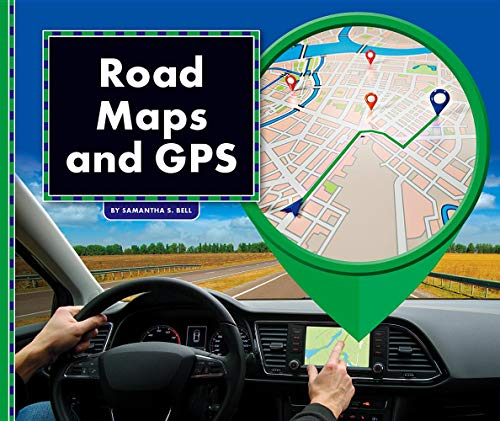 Road Maps and GPS (All About Maps)