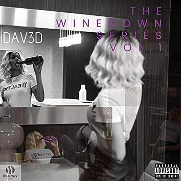 The Wine Down Series Vol. 1