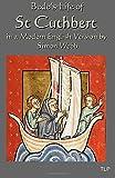 Bede's Life of St Cuthbert