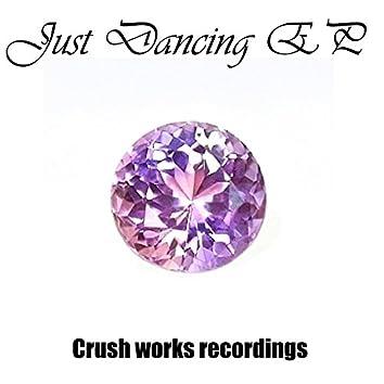 Just Dancing EP