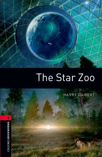 The Star Zoo Level 3 Oxford Bookworms Library (English Edition)の詳細を見る