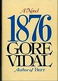 1876, A Novel (Hardcover)