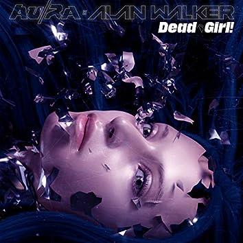 Dead Girl! (Shake My Head)