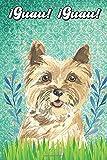 ¡Guau! ¡Guau!: Terrier Notebook and Journal for Dog Lovers Terrier Cuaderno y diario para amantes de los perros