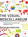 The Visual Miscellaneum: A Colorful Guide to the World's Most Consequential Trivia (English Edition)