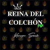 Reina del Colchón (Mix)