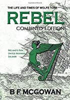 Rebel: The Life and Times of Wolfe Tone