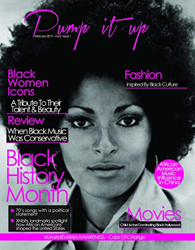 Pump it up Magazine: Black History Month (English Edition)