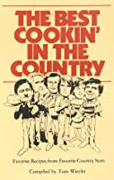 The Best Cookin' in the Country 0935566007 Book Cover