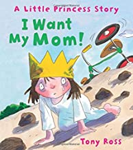 I Want My Mom! (Andersen Press Picture Books)