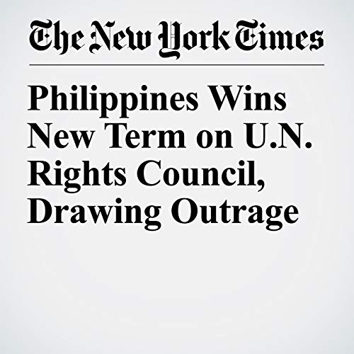 Philippines Wins New Term on U.N. Rights Council, Drawing Outrage copertina