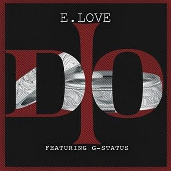 I Do (feat. G-Status)