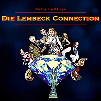 Die Lembeck Connection