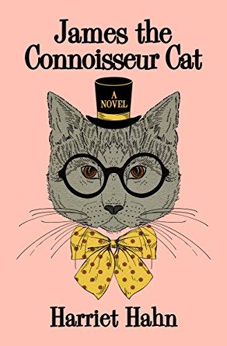 James the Connoisseur Cat: A Novel