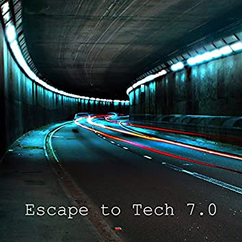 Escape To Tech 7.0