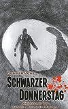 Schwarzer Donnerstag: Kriminalroman aus der Weimarer Republik von Gunnar Kunz