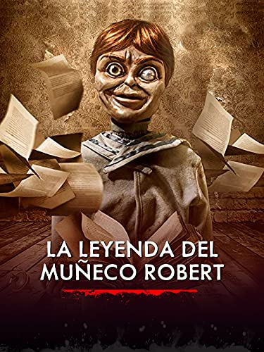 La leyenda del muñeco Robert