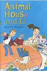 Animal House and Iz Hardcover