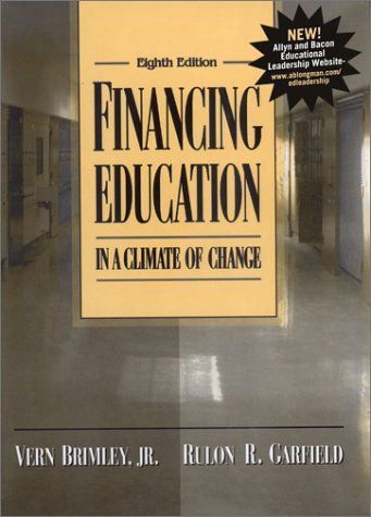 Financing Education in a Climate of Change (8th Edition)