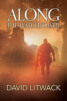 Along the Watchtower by [David Litwack, Lane Diamond]