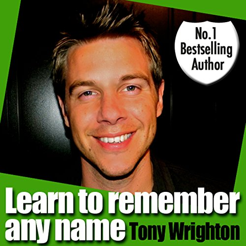Learn To Remember Any Name in 30 Minutes audiobook cover art
