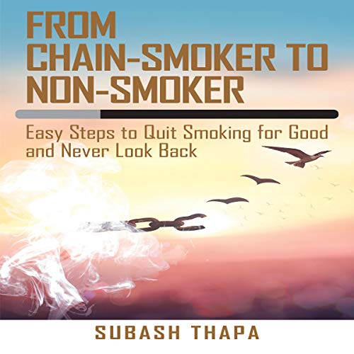 From Chain-Smoker to Non-Smoker cover art