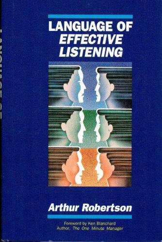 Download Language of Effective Listening (The Scottforesman Applications in Management Series) 0673463338