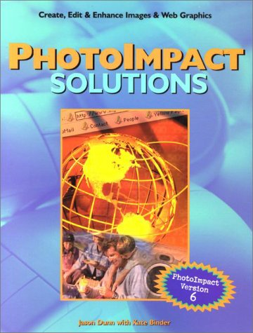 Photoimpact Solutions: Photoimpact Version 6