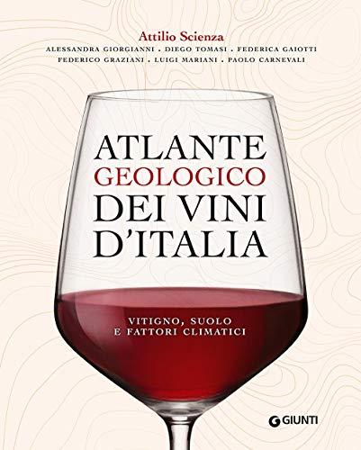Atlante geologico dei vini d Italia